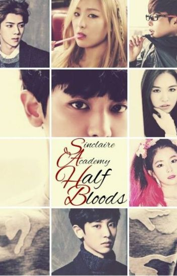 Sinclaire Academy: Half Bloods