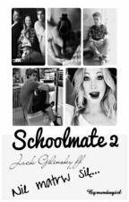 Schoolmate 2 / Jack Gilinsky ff by mendesgiirl