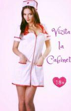 Vizita la cabinet (18+) by bml4ever