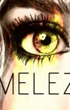 MELEZ ( Düzenlemede ) by Sudeelif1