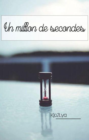 Un million de secondes