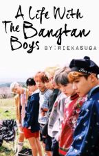 A Life with the Bangtan Boys |Book 1| by RieKasuga
