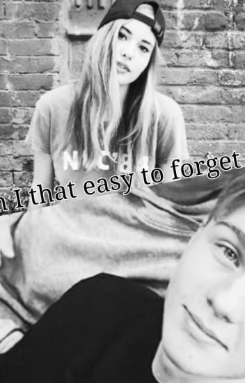 Am I that easy to forget ?