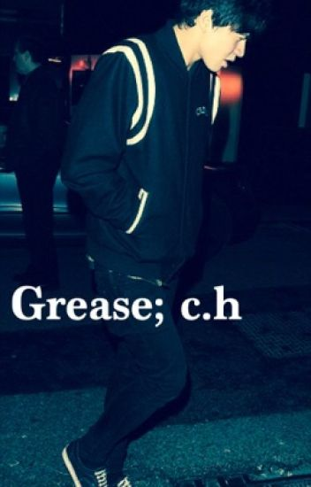 Grease; Calum Hood