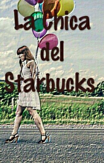 La Chica del Starbucks