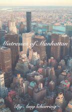 Mistresses of Manhattan by AmySchorring
