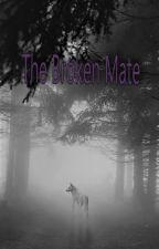 The Broken Mate by jaceslade