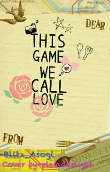 This Game We Call Love