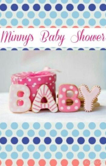 -xXMinny 's Baby ShowerXx-《Open》