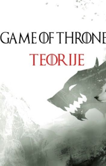 Game of Thrones Teorije