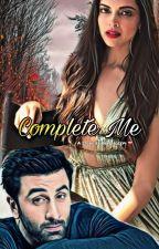 Complete Me by RanbirDeepi