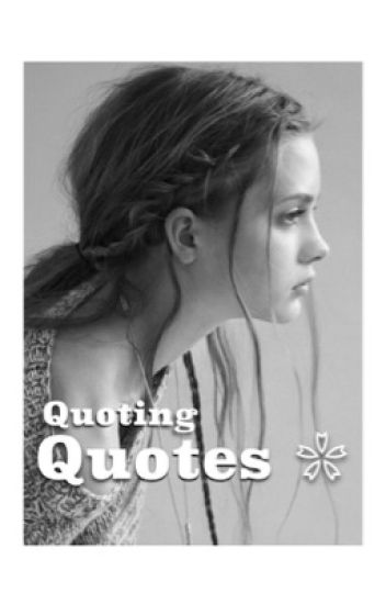 Quoting Quotes