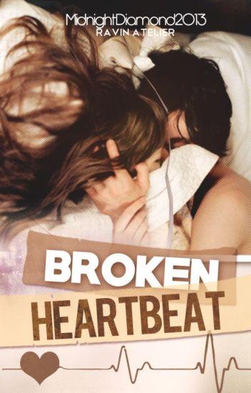 Broken Heartbeat