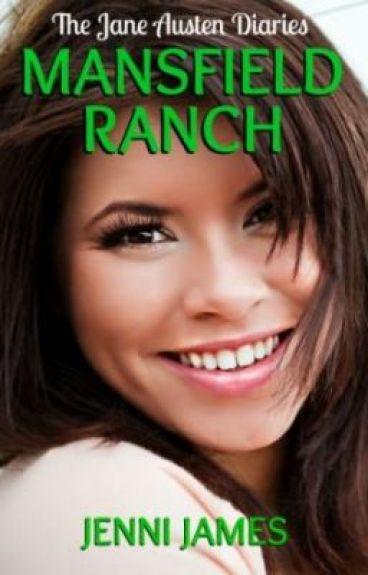 Mansfield Ranch (The Jane Austen Diaries)