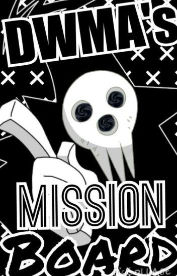 The DWMA's Mission Board!