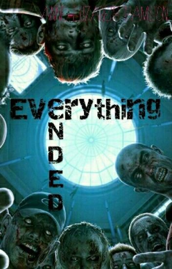 Everything Ended