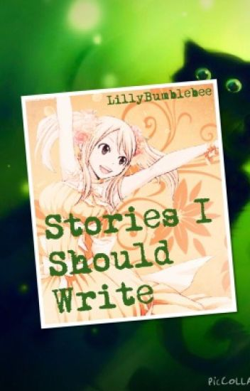 Stories I Should Write