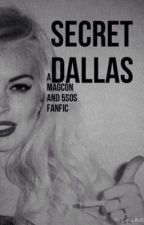 Secret Dallas by KianLawleysGurl