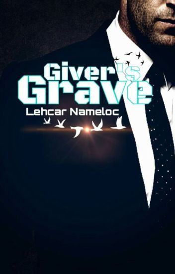 Giver's Grave: Book # 1 of the Alis Giver Series