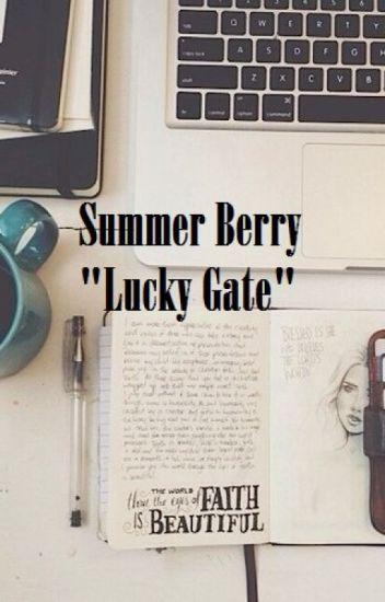 Summer Berry: Lucky Gate