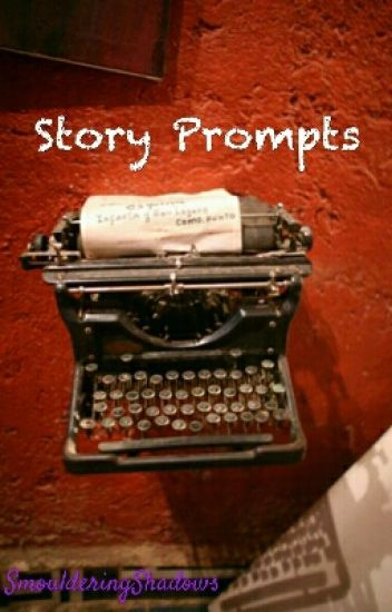 Story Prompts