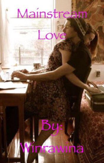 Mainstream Love
