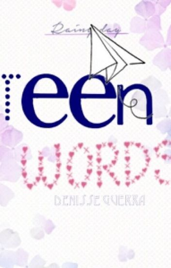 Teen Words ♡  - Akary Gressed