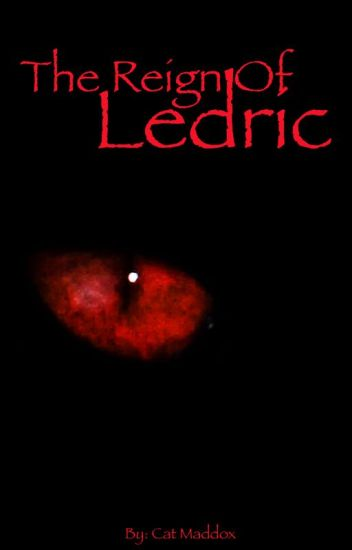The Reign of Ledric