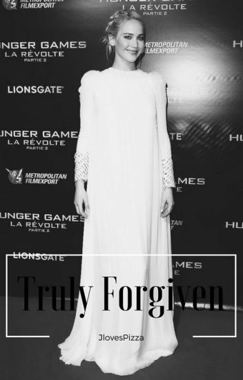 Truly Forgiven(adopted by Jennifer Lawrence/ final book)