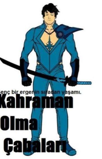 Süper Kahraman Olma Çabaları ( Askıda )