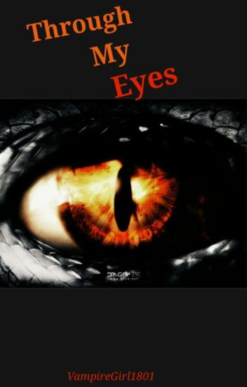 Through My Eyes(ON HOLD)