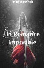 Un Romance Imposible by BlueStarChick