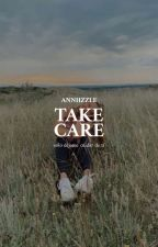 Take care |j.b|✓ by Annhzzle