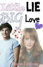 Little lie, big love [FF L.T.] by Tommo-Tomlinson