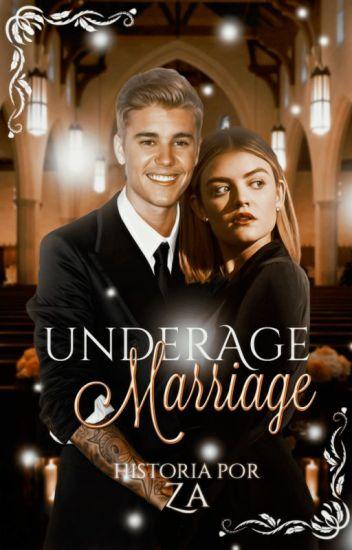 Underage Marriage [Justin Bieber y Tú] EX: Casada a los dieciséis