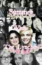 Summer With The Lynches || A Raura/R5 Fanfic. by Ellingtons-wife