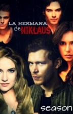 La Hermana de Niklaus(Klaus) 3 by LilJarie