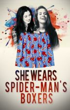 She Wears Spider-Man's Boxers               by meliorismz