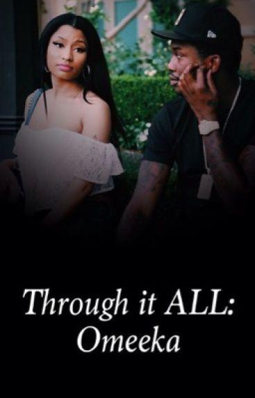 Through It ALL: Omeeka