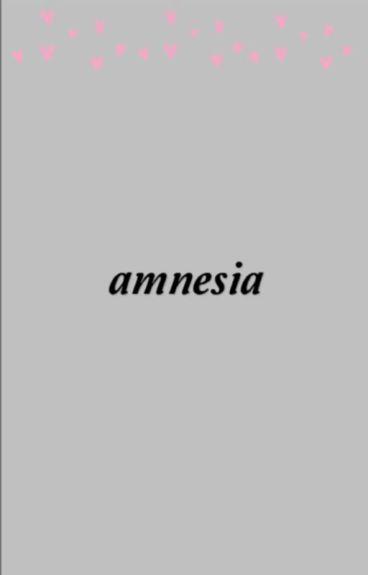 amnesia 》matthew espinosa