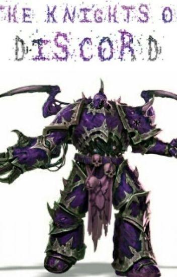 The Knights of Discord - Warhammer 40k novel - Lil Jamsch ...Warhammer 40k Chaos Gods Fanfiction