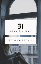 31 días sin Mae by rackedsouls