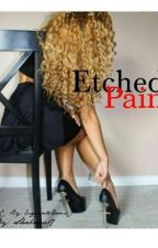 Etched Pain (URBAN) by lovely_LaNae