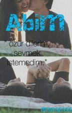 Abim. (DÜZENLENİYOR) by NurSaitt