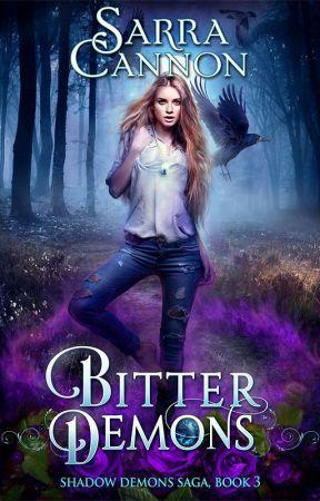 Bitter Demons by SarraCannon