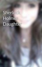 Sherlock Holmes Daughter by AmeliaTompkin