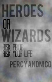 Heroes or Wizards by percyandnico