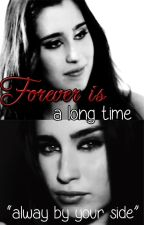 Forever is a long time [Camren One-Shot] by CamrenOieZhi