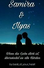 Samira & Ilyas ❤ Mein weg zu Dir by beat_of_your_heart