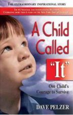 A Child Called It by RigoGonzalez6